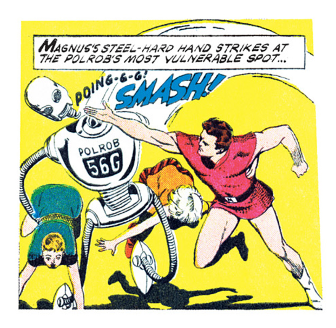 A panel from Magnus, Robot Fighter. It's Magnus smacking the head off a police robot which was, frankly, asking for a slap.